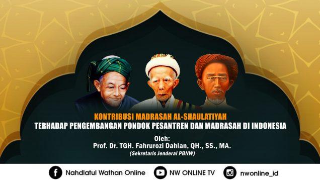 KONTRIBUSI MADRASAH AL-SHAULATIYAH TERHADAP PENGEMBANGAN PONDOK PESANTREN DAN MADRASAH DI INDONESIA