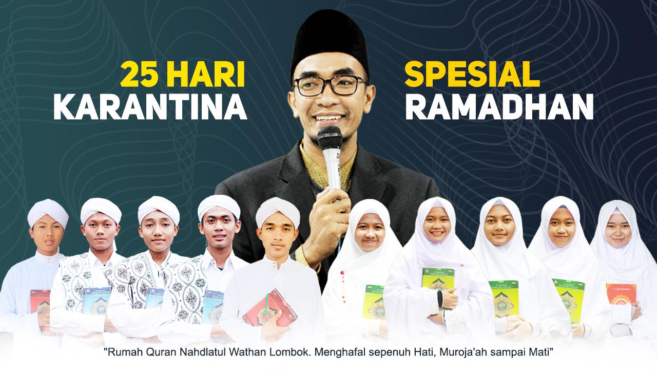 RQNW Lombok Kembali Membuka Program Menghafal Al-Quran selama Ramadhan, Segera Daftar